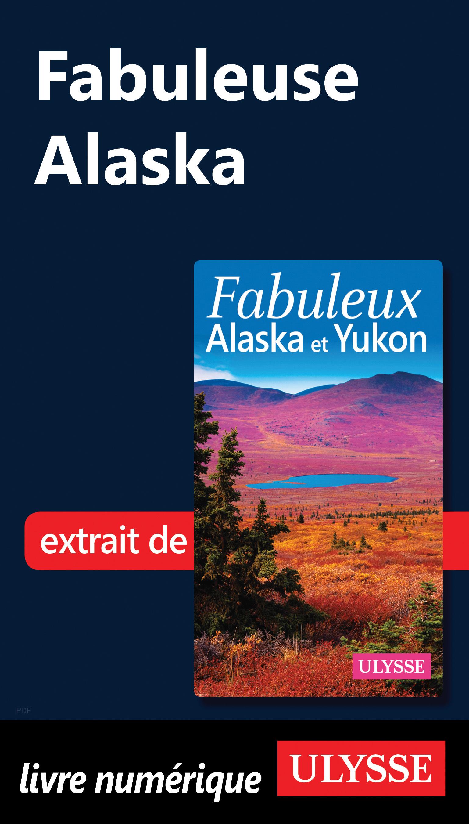 Fabuleuse Alaska