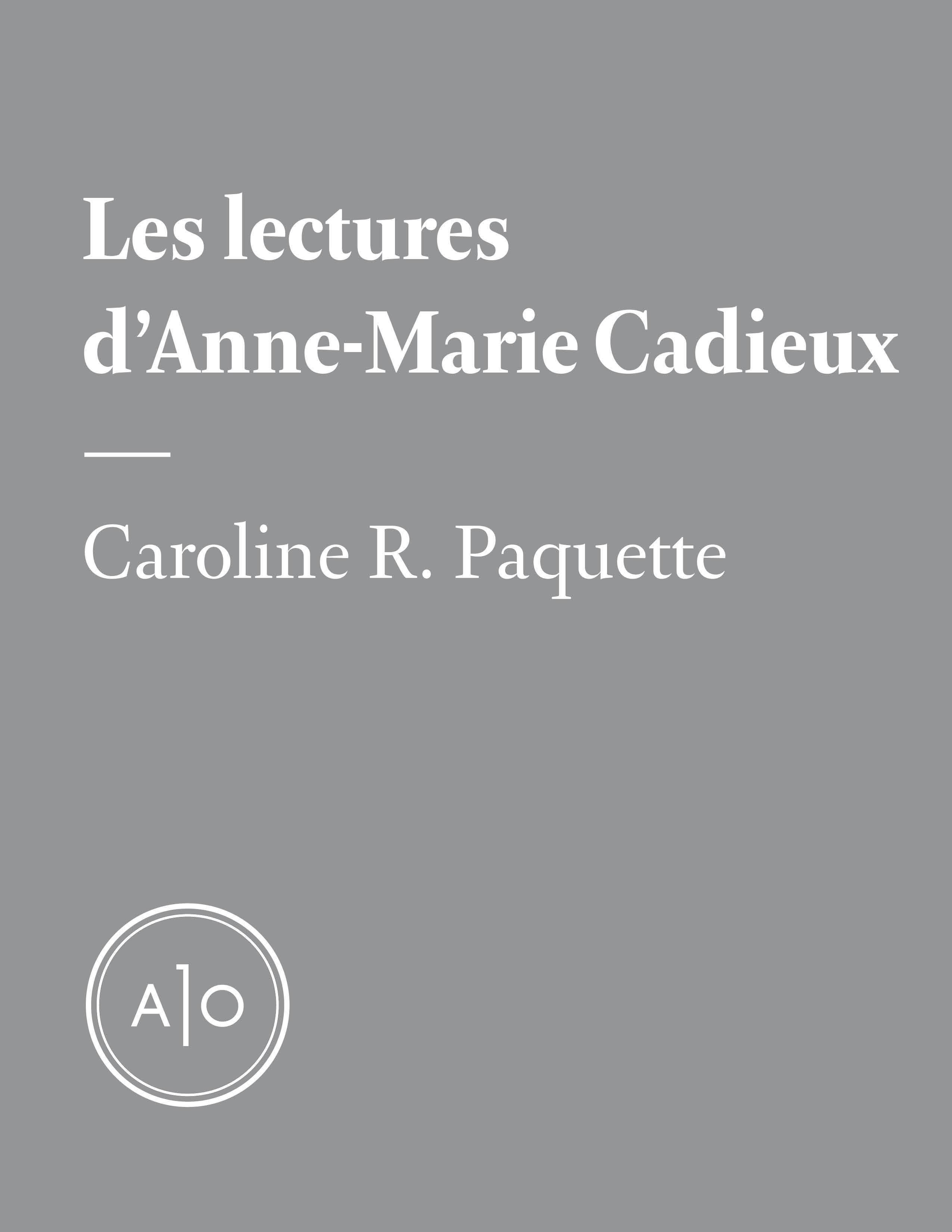 Les lectures d'Anne-Marie Cadieux
