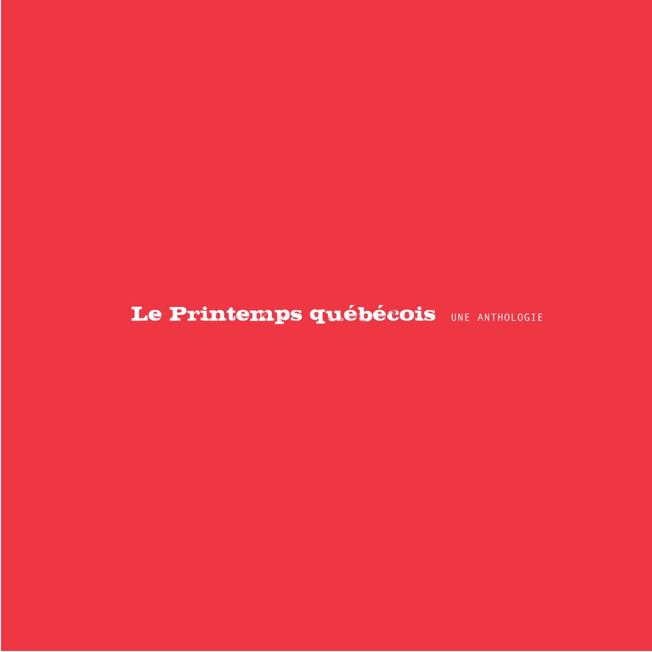 Le Printemps québécois, Une anthologie