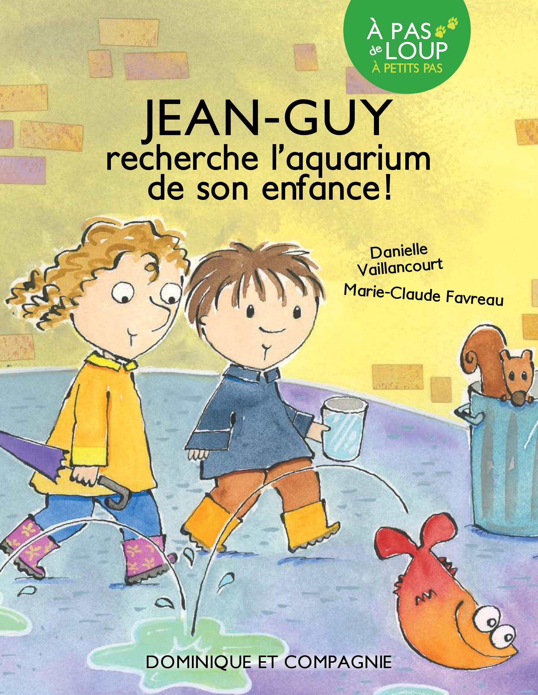 Jean-Guy est un poisson d'a...