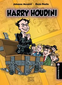 Connais-tu? - En couleurs 17 - Harry Houdini