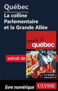 Québec - La colline Parlementaire et la Grande Allée
