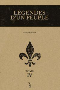 Légendes d'un peuple, tome IV