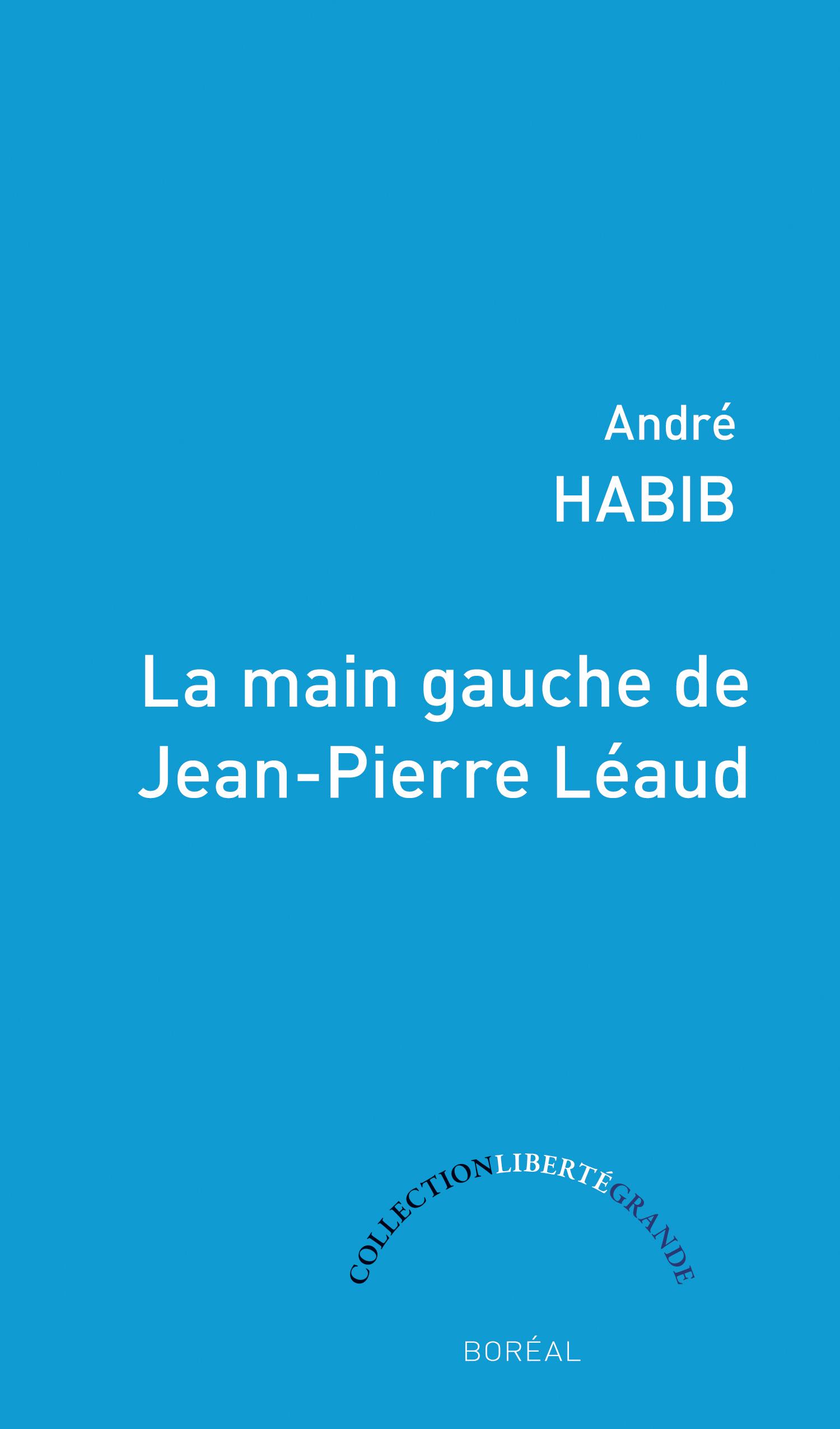 La Main gauche de Jean-Pierre Léaud