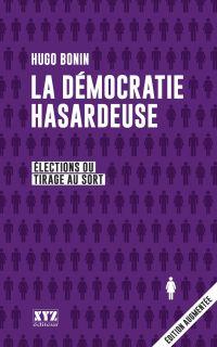 La démocratie hasardeuse