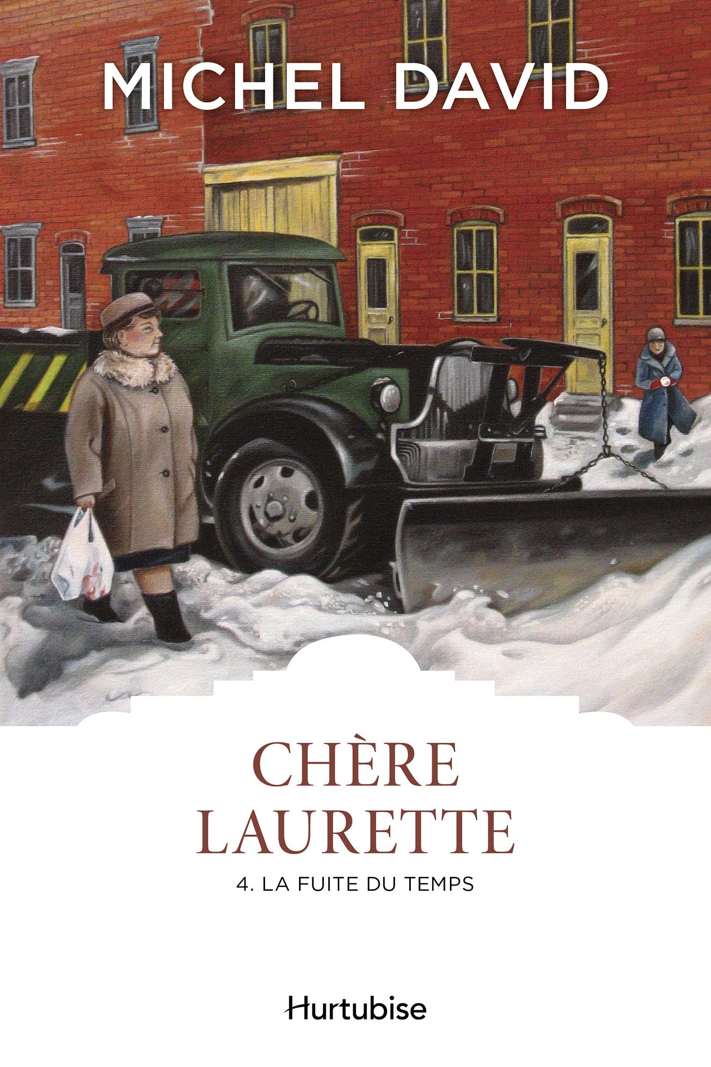 Chère Laurette T4 - La fuite du temps
