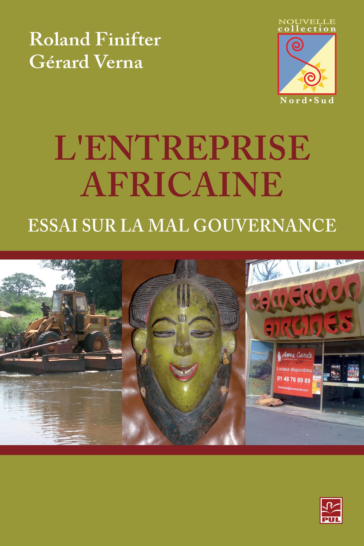 L'entreprise Africaine : Essai sur la mal gouvernance