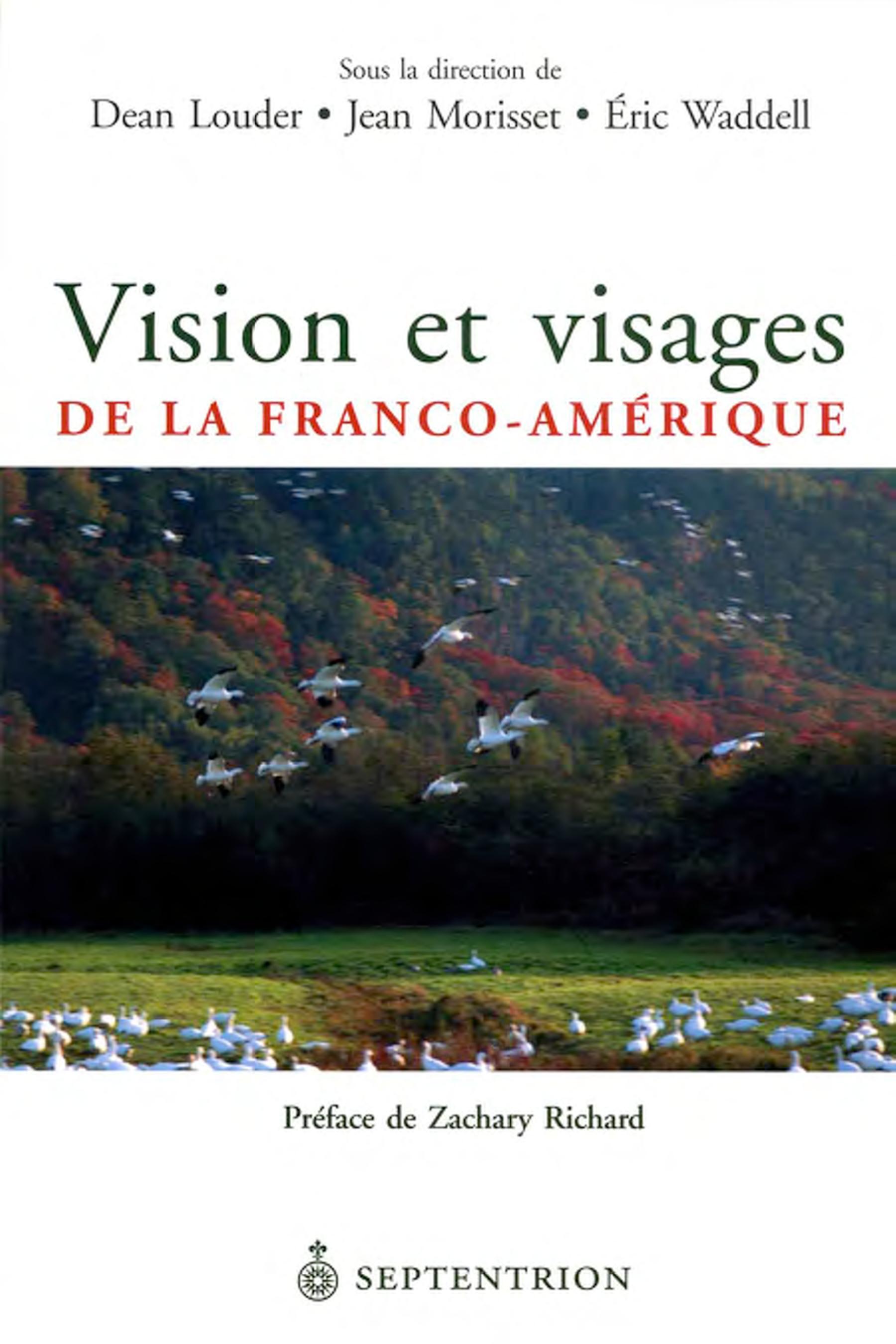 Vision et visages de la Franco-Amérique