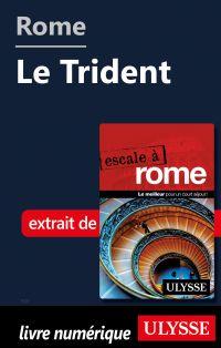 Rome - Le Trident