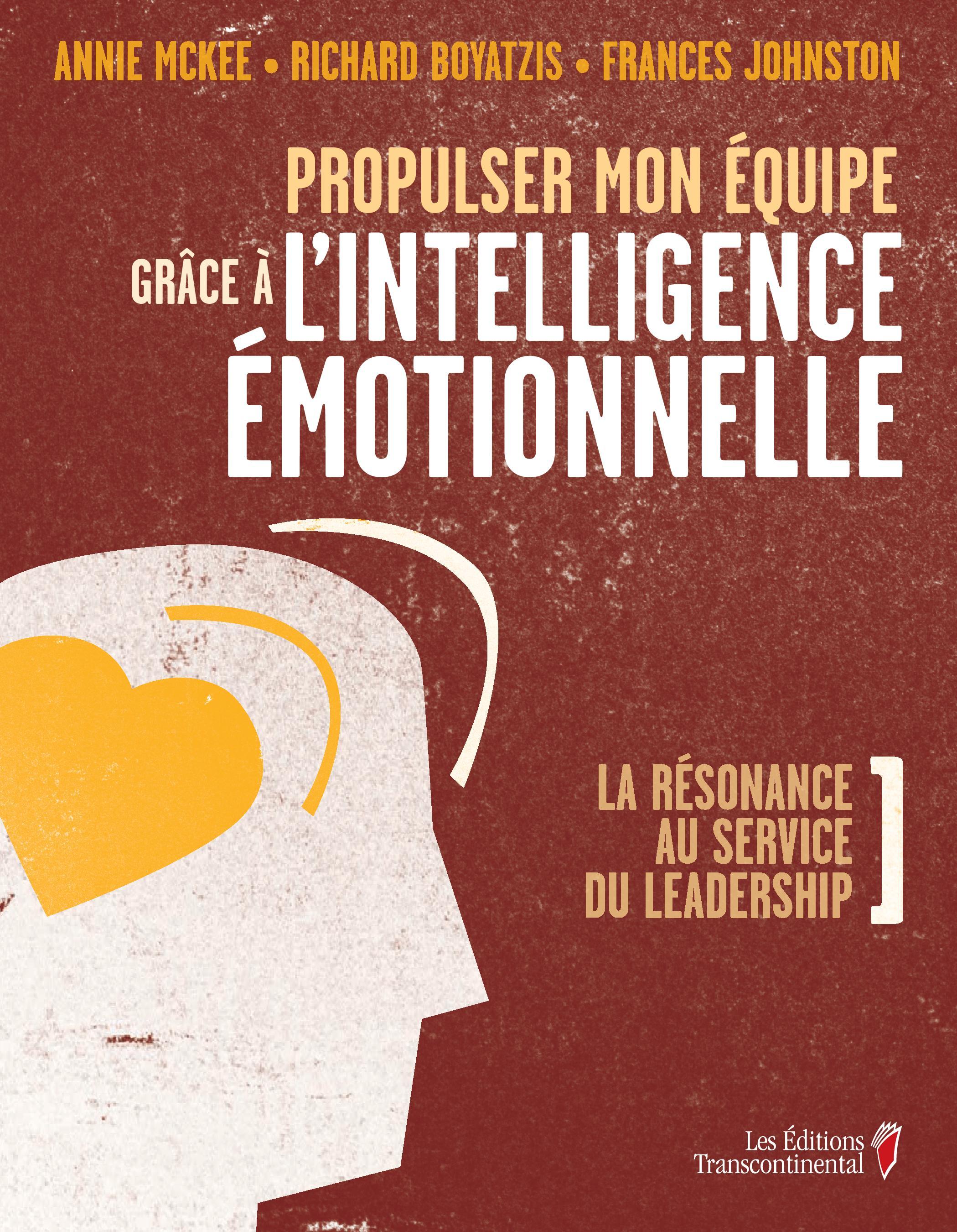 Propulser mon équipe grâce à l'intelligence émotionnelle
