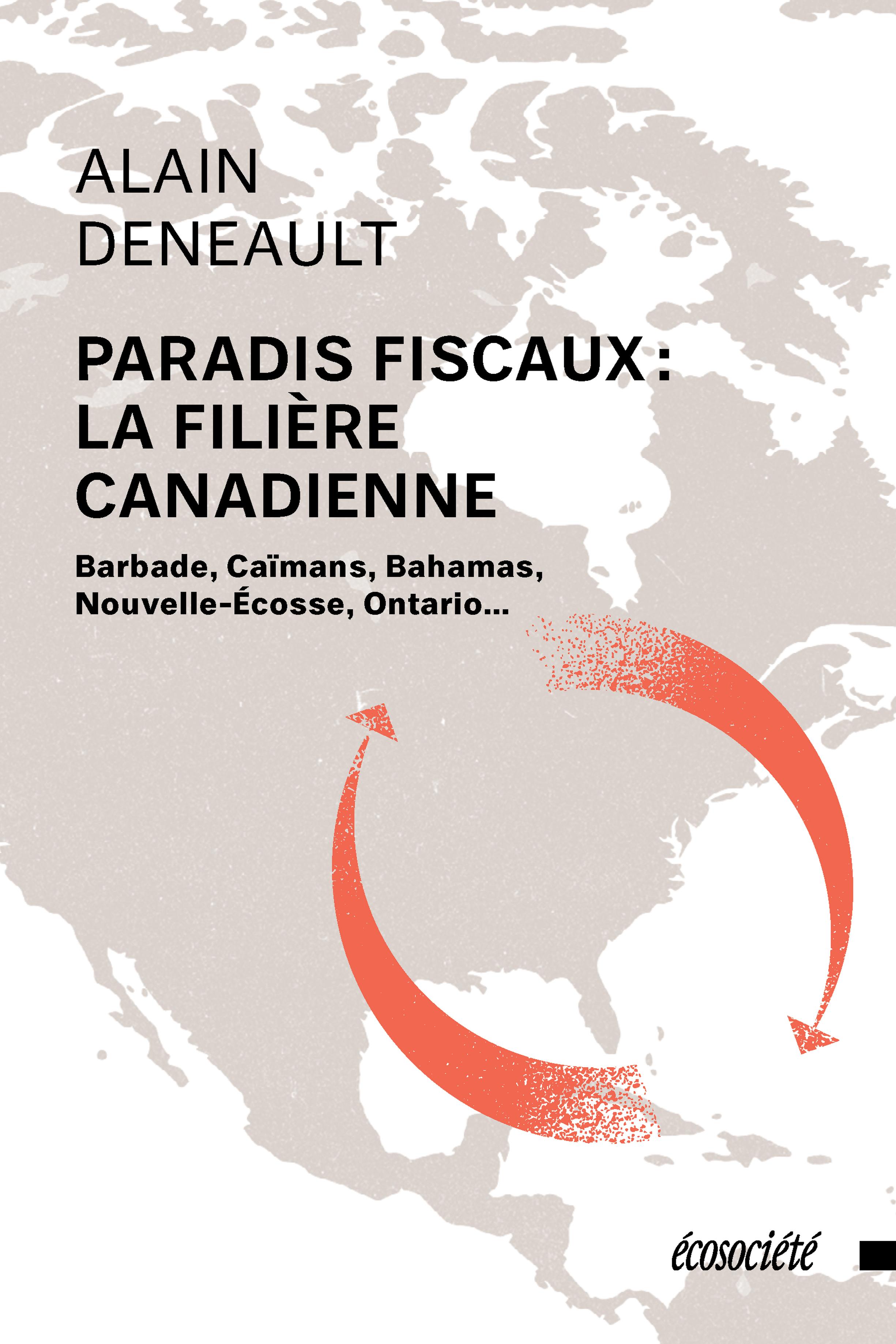 Paradis fiscaux: la filière canadienne