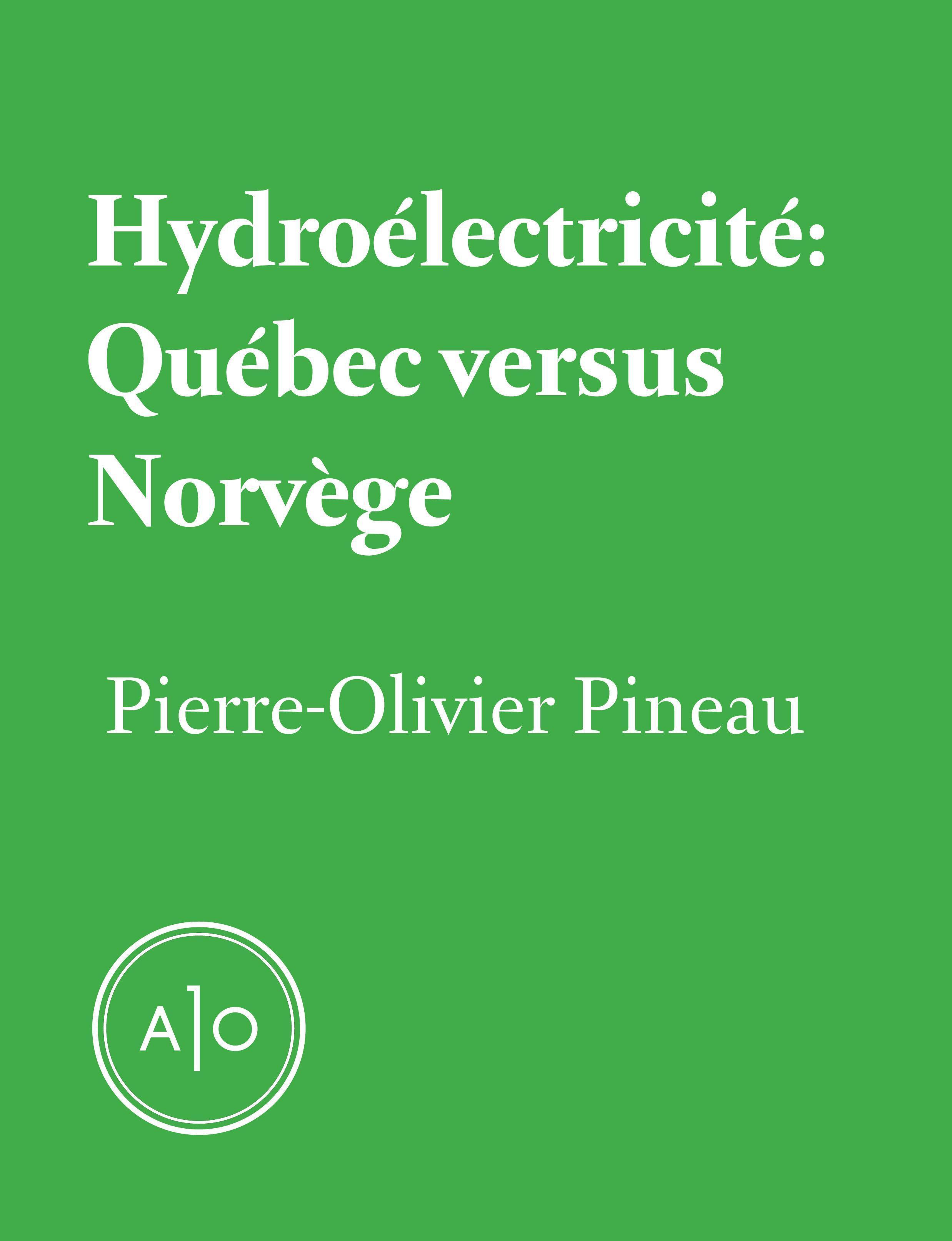 Hydroélectricité: Québec versus Norvège
