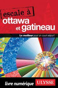 Escale à Ottawa et Gatineau