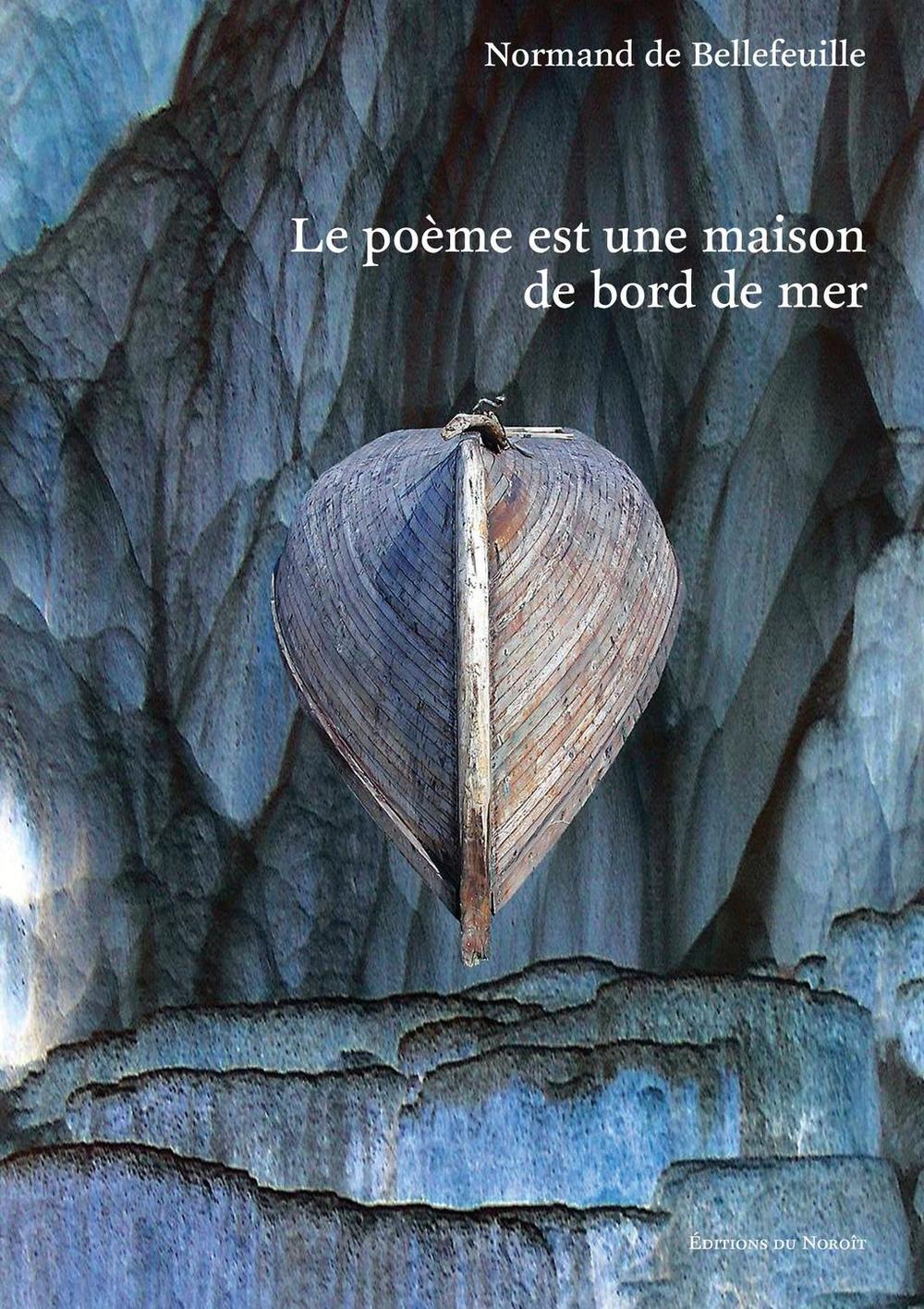 Le poème est une maison de bord de mer