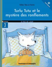 Turlu Tutu et le mystère de...