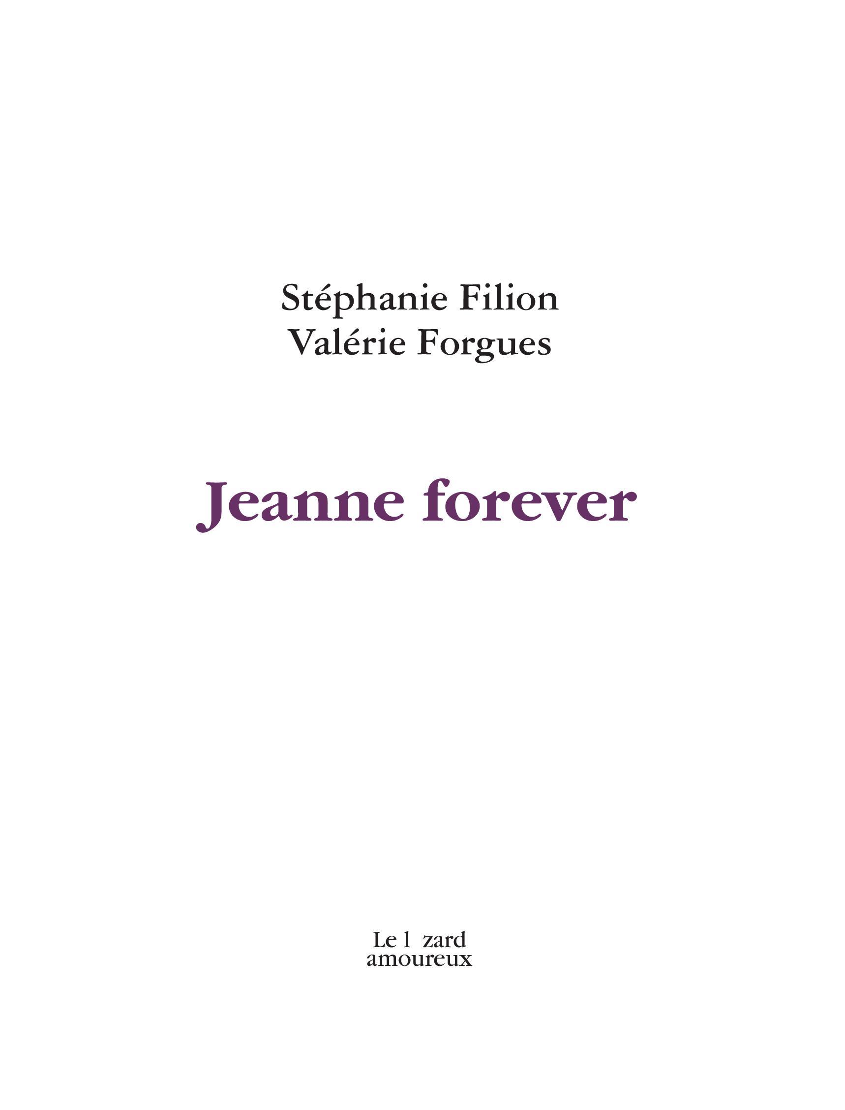 Jeanne forever
