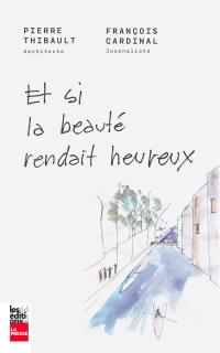Et si la beauté rendait heu...