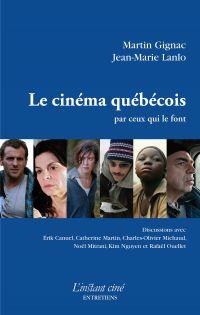 Le cinéma québécois par ceu...