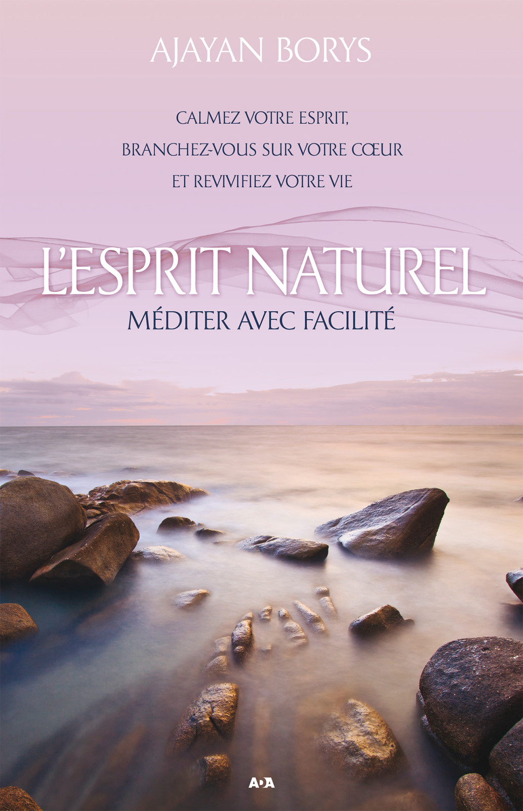 L'Esprit naturel, La méditation facile