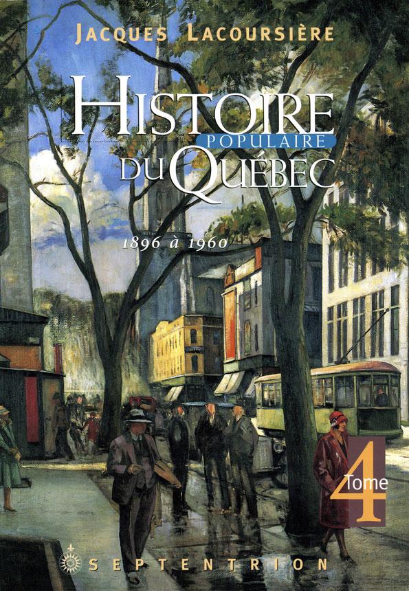 Histoire populaire du Québec, tome 4