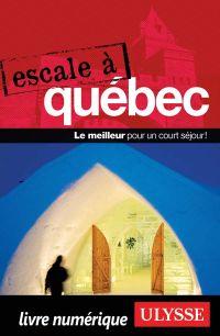 Escale à Québec