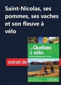 Saint-Nicolas, ses pommes, ses vaches et son fleuve à vélo