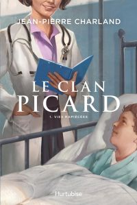 Le Clan Picard - Tome 1
