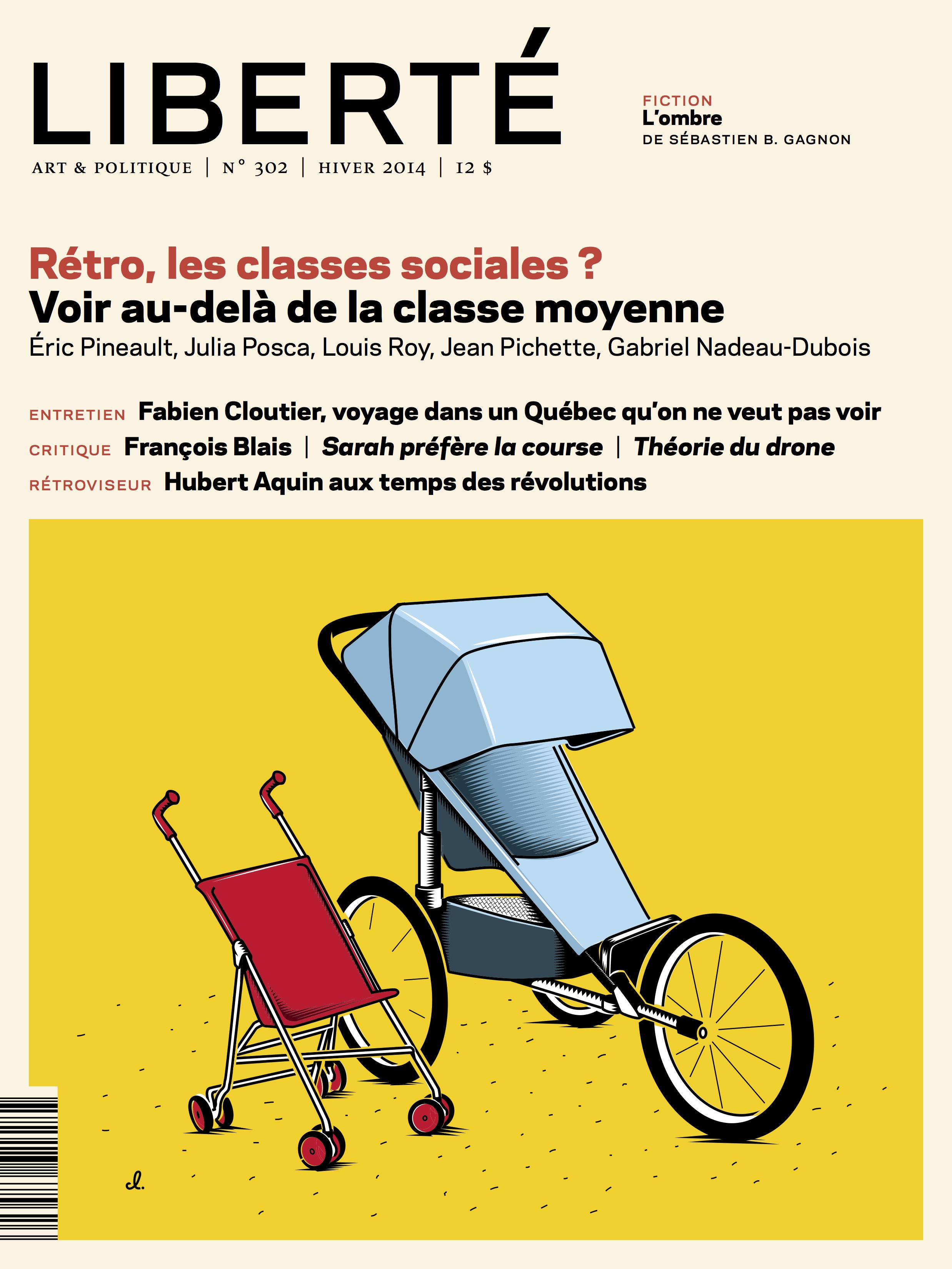 Revue Liberté 302 - Rétro, les classes sociales ?