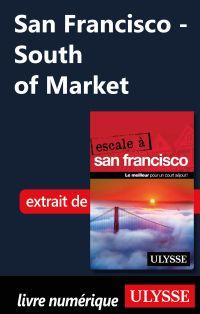 San Francisco - South of Ma...