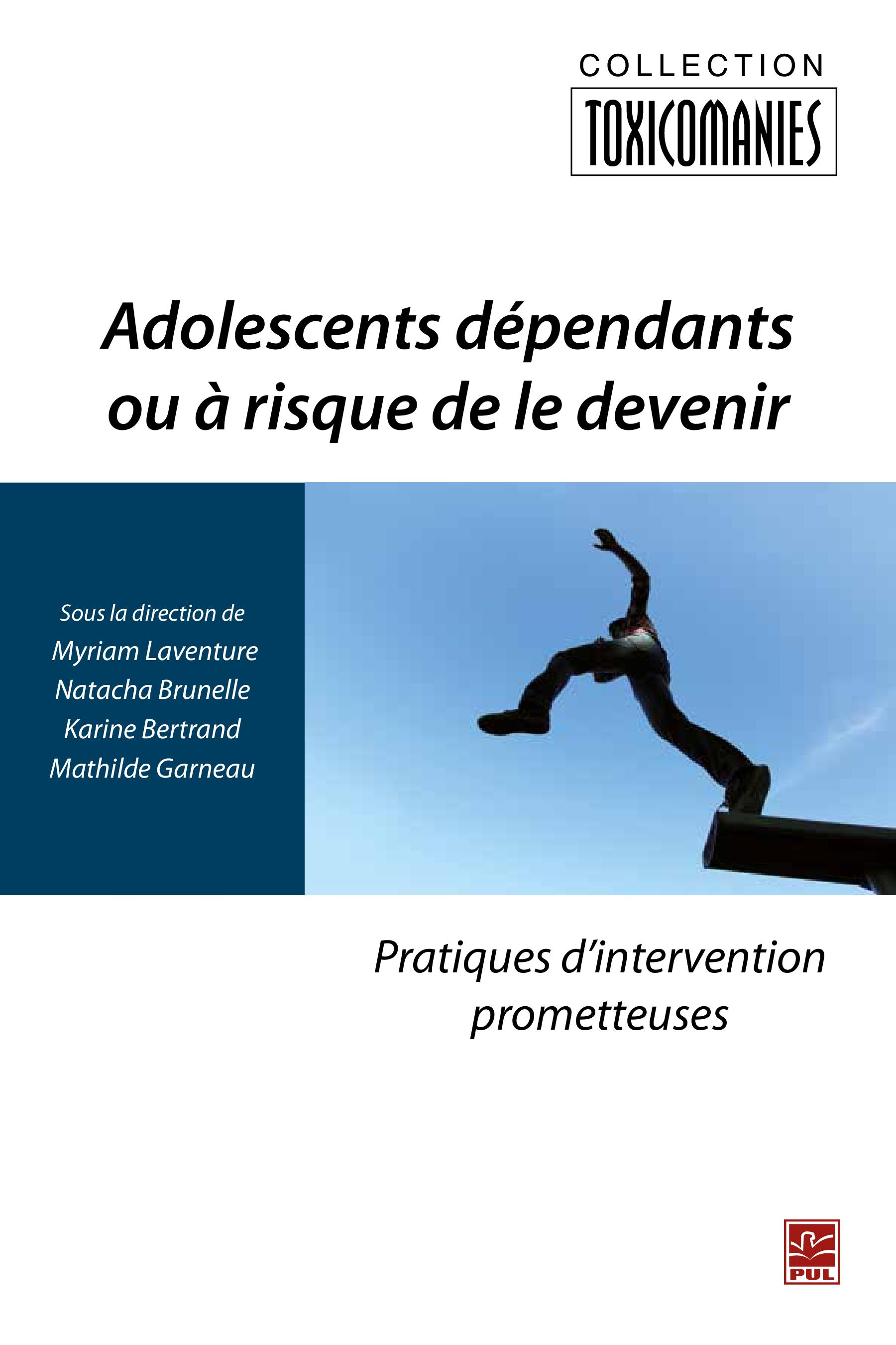 Adolescents dépendants ou à...