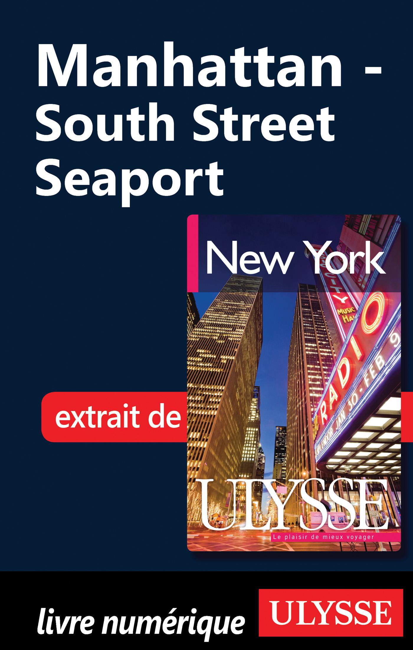 Manhattan - South Street Seaport