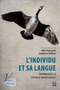 Image de couverture (L'individu et sa langue. Hommages à France Martineau)