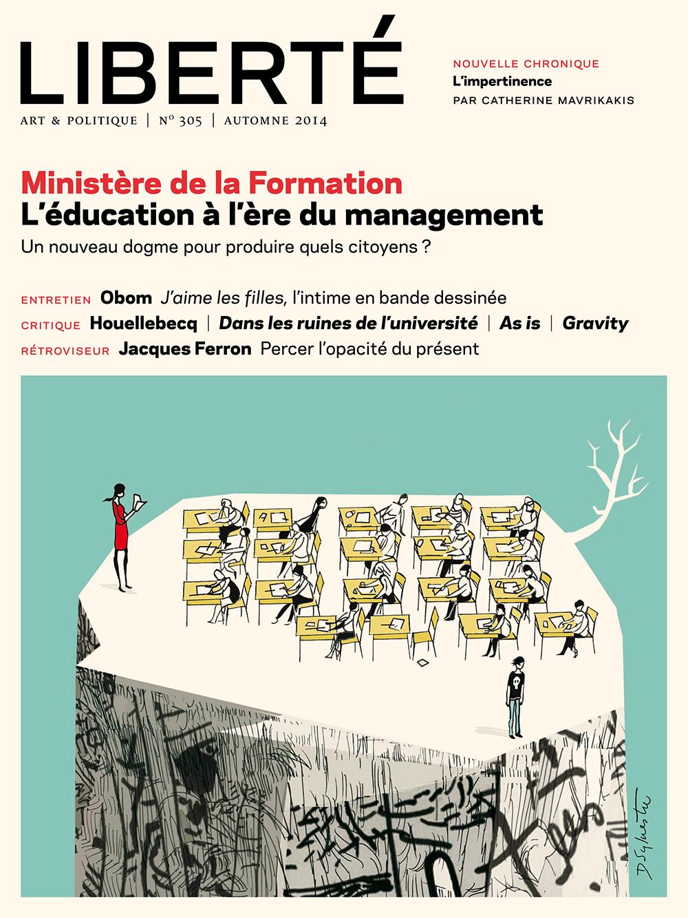 Revue Liberté 305 – Le Ministère de la Formation – numéro complet