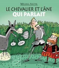 Le chevalier et l'âne qui p...
