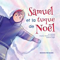 Image de couverture (Samuel et la tuque de Noël)