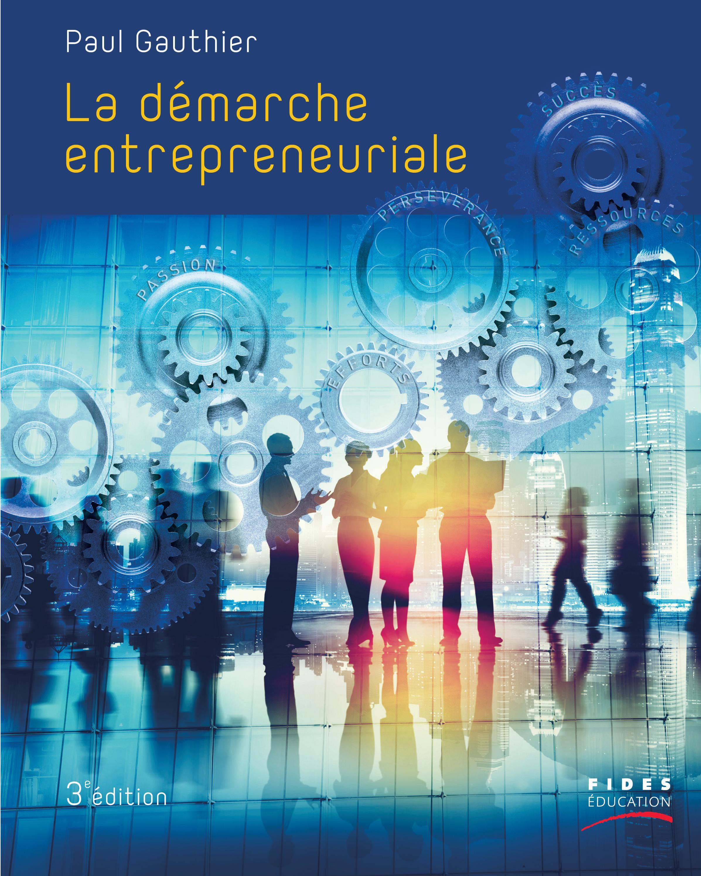 Démarche entrepreneuriale, 3e édition