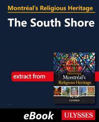Montréal's Religious Heritage: The South Shore