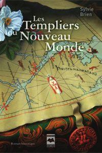 Les Templiers du Nouveau Monde
