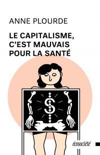Le capitalisme, c'est mauva...