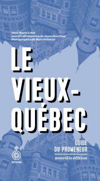 Le Vieux-Québec [NE]