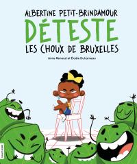 Image de couverture (Albertine Petit-Brindamour déteste les choux de Bruxelles)