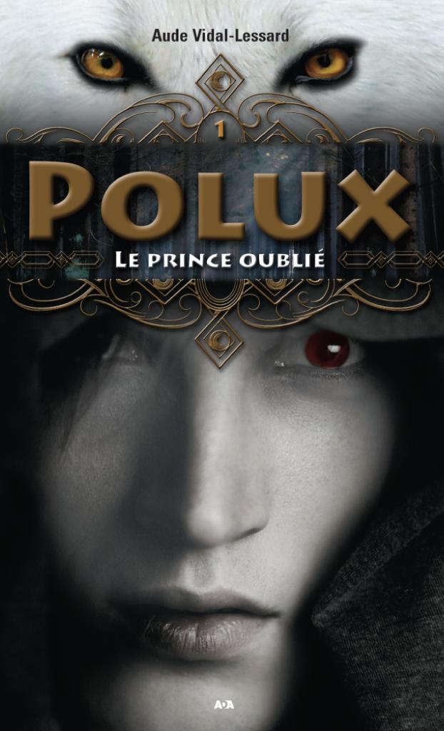 Polux, Le prince oublié