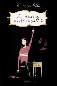 Image de couverture (La classe de madame Valérie)