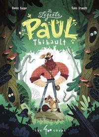 La légende de Paul Thibault