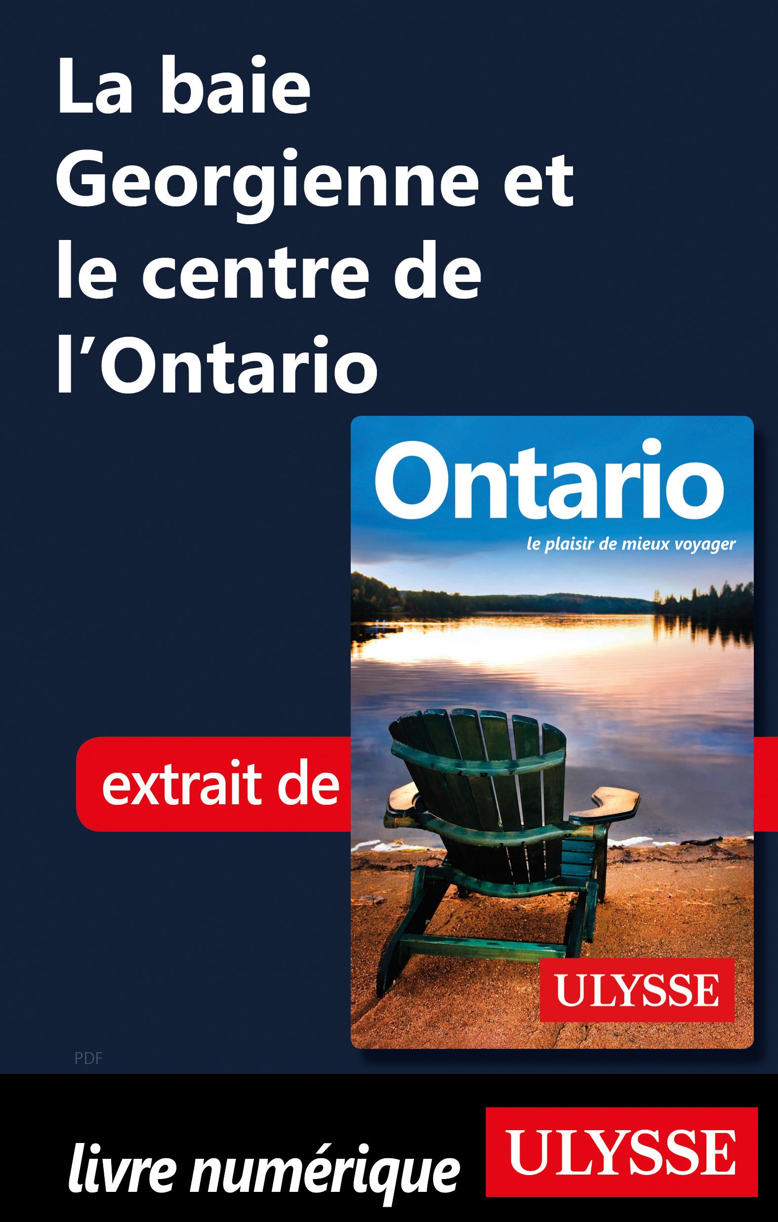 La baie Georgienne et le centre de l'Ontario