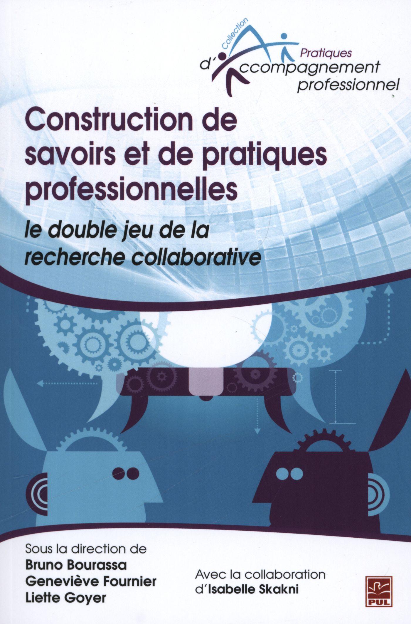 Construction de savoirs et de pratiques professionnelles