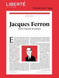 Revue Liberté 305 - Rétrovi...