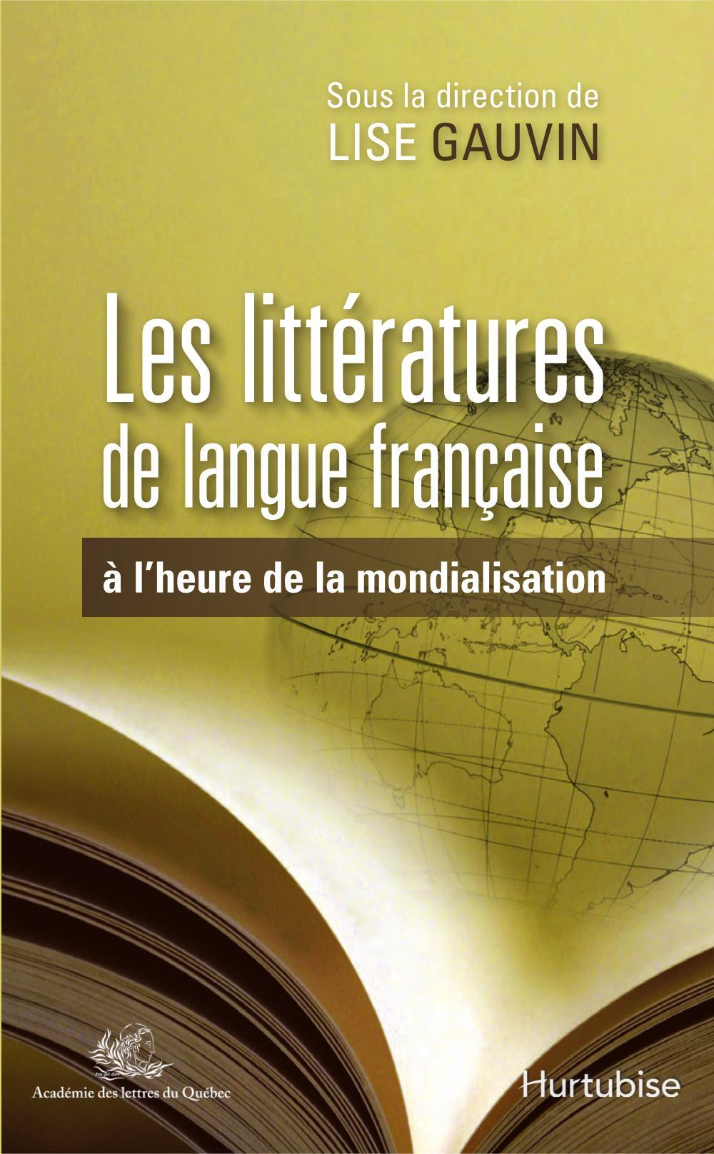 Les Littératures de langue française à l'heure de la mondialisation