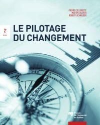 Le pilotage du changement, ...