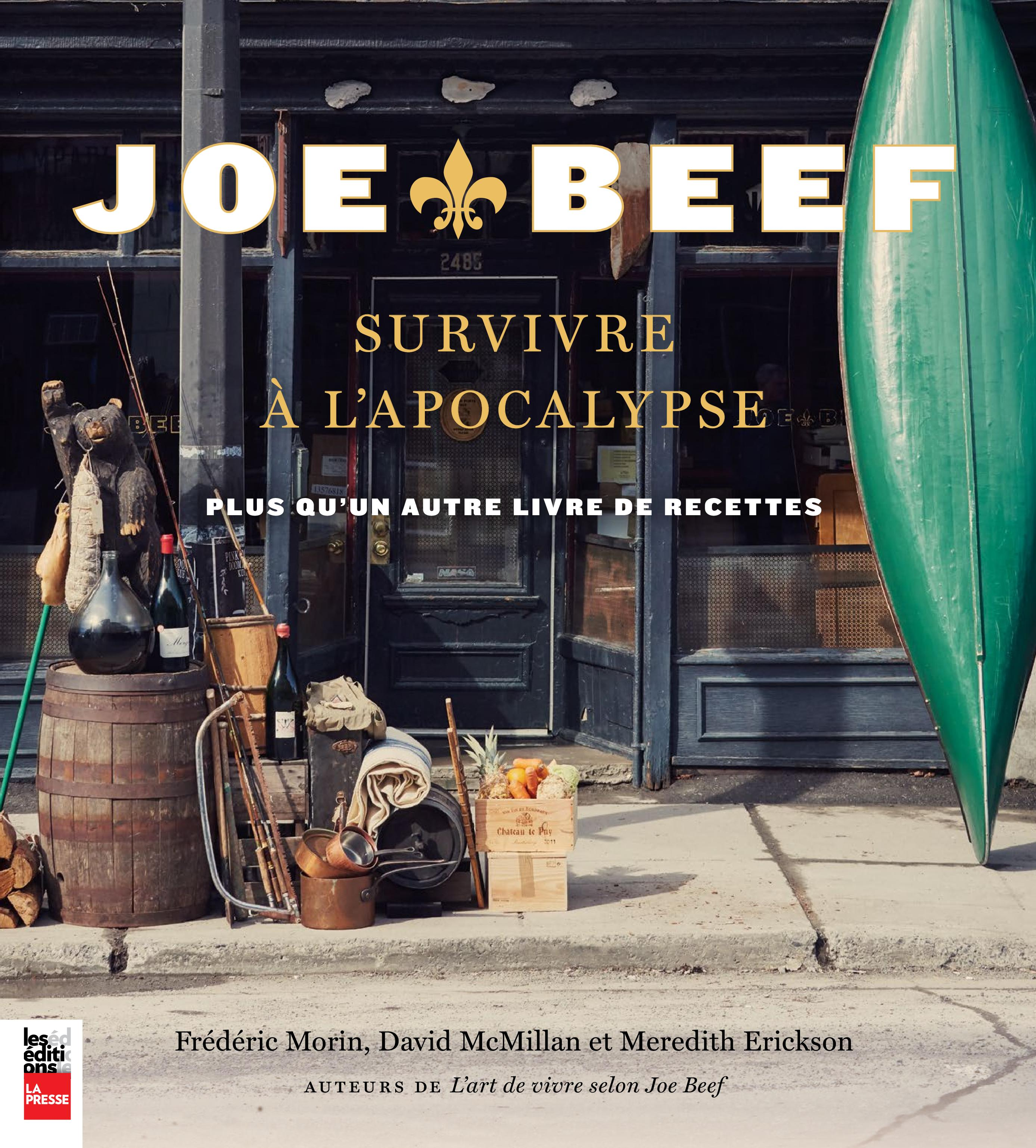Joe Beef : Survivre à l'apo...